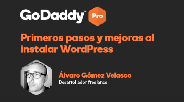 Webinar GodaddyPro: Primeros pasos al instalar WordPress   MrFoxTalbot